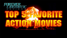 Top 5 Favorite Action Movies